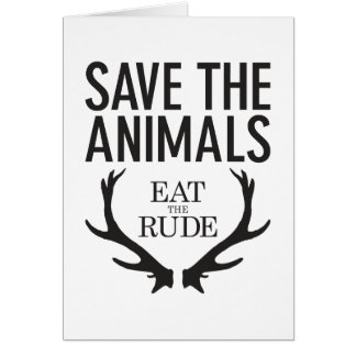 Hannibal Lecter - Eat the Rude (Save the Animals) Card