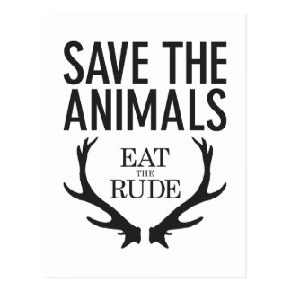 Hannibal Lecter - Eat the Rude (Save the Animals) Postcard