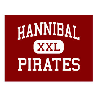 Hannibal - Pirates - High - Hannibal Missouri Postcard