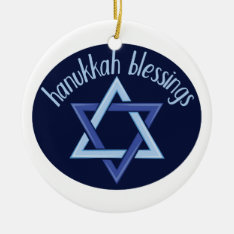 Hanukkah Blessings Ceramic Ornament at Zazzle