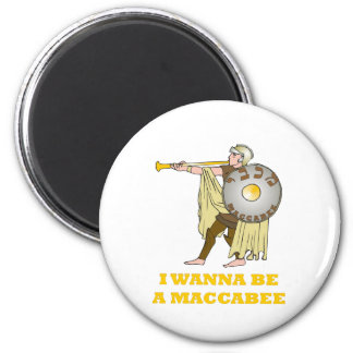 """HANUKKAH CHANUKAH 'I WANT TO BE A MACABEE"""" GIFT 2 INCH ROUND MAGNET"""