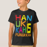 """Hanukkah is Funukkah"" Kids T-Shirt. T-Shirt<br><div class=""desc"">""Hanukkah is Funukkah"" Kids T-Shirt. (Check out the other shirt-style options for this design :) Change out background color, if you like! Thanks for stopping and shopping by. Much appreciated! Happy Chanukah/Hanukkah! Style: Kids"