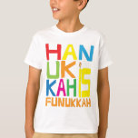 """""""Hanukkah is Funukkah"""" Kids T-Shirt. T-Shirt<br><div class=""""desc"""">""""Hanukkah is Funukkah"""" Kids T-Shirt. (Check out the other shirt-style options for this design :)</div>"""