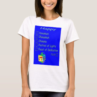Hanukkah is so hard to spell T-Shirt