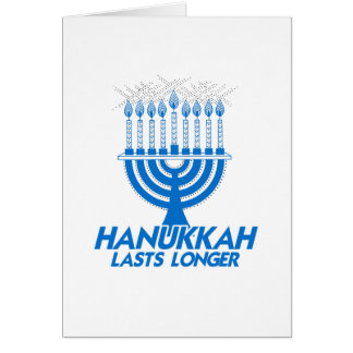 HANUKKAH LASTS LONGER -.png Card