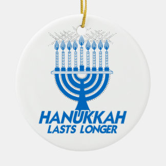HANUKKAH LASTS LONGER -.png Christmas Ornament