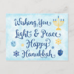 "Hanukkah Light and Peace Holiday Postcard<br><div class=""desc"">A Jewish Hanukkah theme card with a menorah, Star of David and Driedel. The text reads Wishing You Light & Peace Happy Hanukkah. The background is a light blue watercolor wash. Personalize the back with your own message and/or company logo. These postcards are an economical way to send your holiday...</div>"