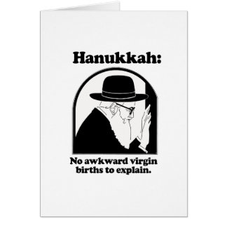Hanukkah - No awkward virgin births Card