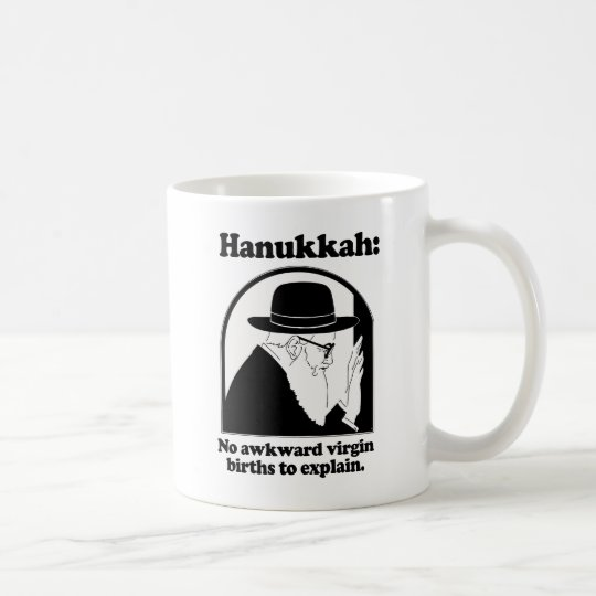 Hanukkah - No awkward virgin births Coffee Mug