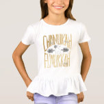 """Hanukkah Ruffle T-Shirt Kids """"Funukkah Hanukkah""""<br><div class=""""desc"""">Hanukkah T-Shirts for Girls """"A Funukkah Hanukkah Gold/Silver"""" Personalize by deleting text """"For Shana"""" and replace with your own message. Choose your favorite font color, style, and size. Thanks for stopping and shopping by! Much appreciated. This design can be placed on many other clothing styles, sizes, and colors. Happy Hanukkah/Chanukah!...</div>"""