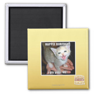 HAPPEE BURFDAY! 2 INCH SQUARE MAGNET