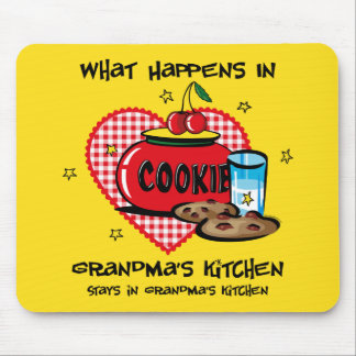 Happens In Grandma's Kitchen Mouse Pads