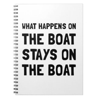 Happens On The Boat Spiral Note Book