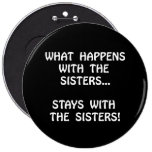 Happens Sisters 6 Inch Round Button