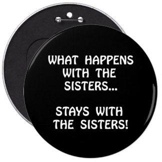 Happens Sisters Pinback Button