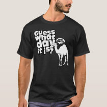 Happier than a Camel on Hump Day T-Shirt