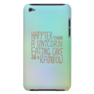 Happier Than A Unicorn Eating Cake On A Rainbow. Barely There iPod Cover