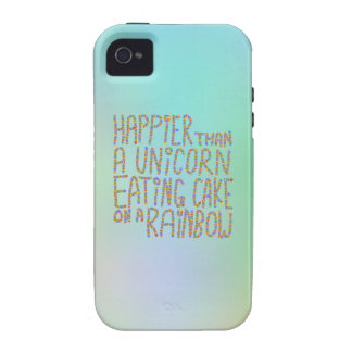 Happier Than A Unicorn Eating Cake On A Rainbow. Vibe iPhone 4 Cover