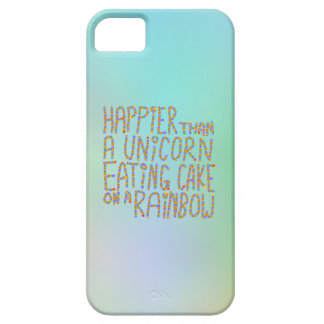 Happier Than A Unicorn Eating Cake On A Rainbow. iPhone SE/5/5s Case