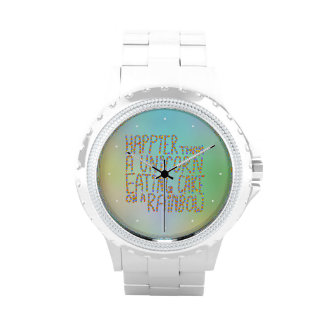Happier Than A Unicorn Eating Cake On A Rainbow. Wrist Watches
