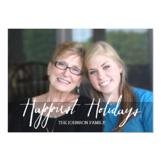Happiest Holidays Modern Full Photo - White Type 5x7 Paper Invitation Card
