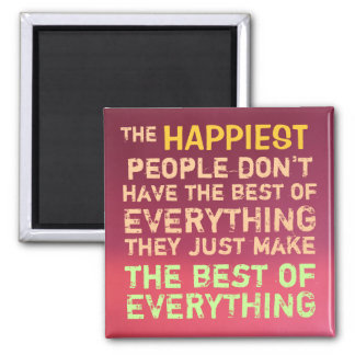Happiest People ~ Magnet Truism