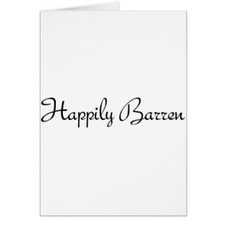 Happily Barren #1 Greeting Card