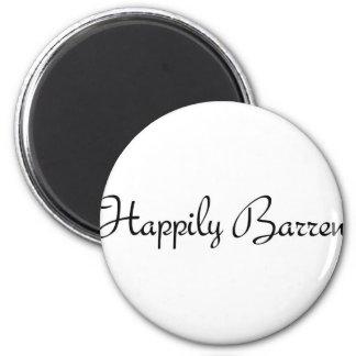 Happily Barren 1 Magnet