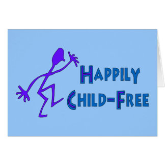 Happily Child-Free Card