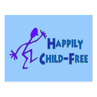 Happily Child-Free Post Card