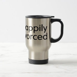 Happily Divorced 15 Oz Stainless Steel Travel Mug