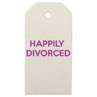 Happily Divorced - Happy To Be Divorced Wooden Gift Tags