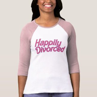 Happily Divorced T Shirt