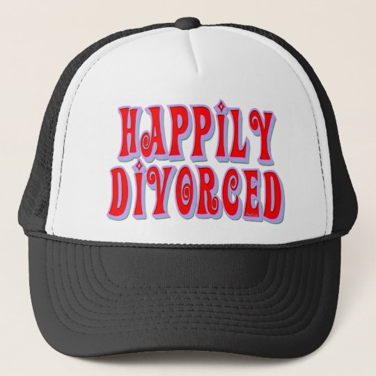 Happily Divorced Trucker Hat