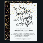"Happily Ever After | Rehearsal Dinner Invitation<br><div class=""desc"">Our modern and casual wedding rehearsal dinner or cocktail party invitations in chic black and white feature &quot;to love, laughter happily ever after&quot; in black script typography accented with multicolor confetti. Personalize with your ceremony rehearsal and rehearsal dinner details beneath. Cards reverse to a matching confetti pattern on contrasting black....</div>"