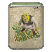 Happily Ever Whatever! iPad Sleeve