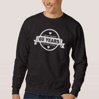 Happily Married 60 Years Sweatshirt