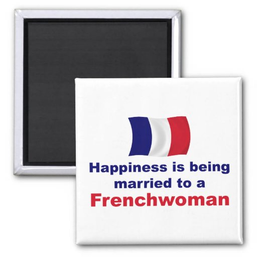 Happily Married Frenchwoman Refrigerator Magnets