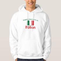 Happily Married Italian Hoodie