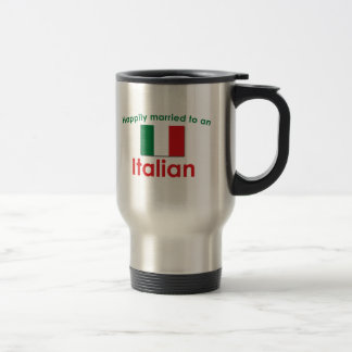 Happily Married Italian 15 Oz Stainless Steel Travel Mug