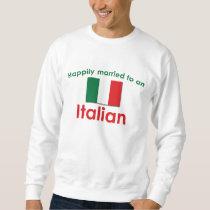 Happily Married Italian Sweatshirt