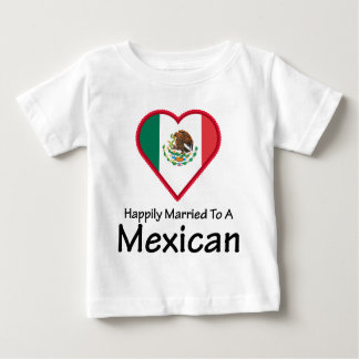 Happily Married Mexican Infant T-shirt