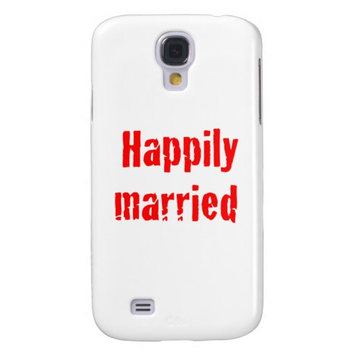 happily married samsung galaxy s4 cover