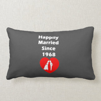 Happily Married Since 1968 Throw Pillow