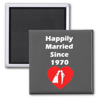 Happily Married Since 1970 Magnet