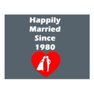 Happily Married Since 1980 Postcard