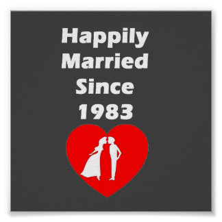 Happily Married Since 1983 Poster