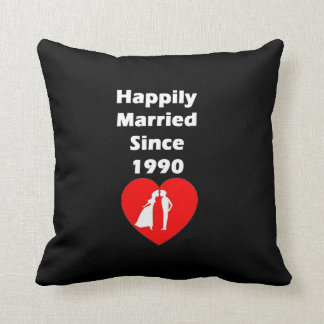 Happily Married Since 1990 Throw Pillow