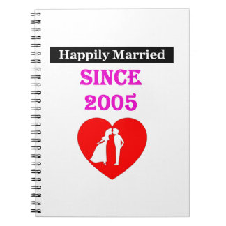 Happily Married Since 2005 Spiral Notebook
