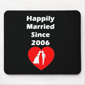 Happily Married Since 2006 Mouse Pad